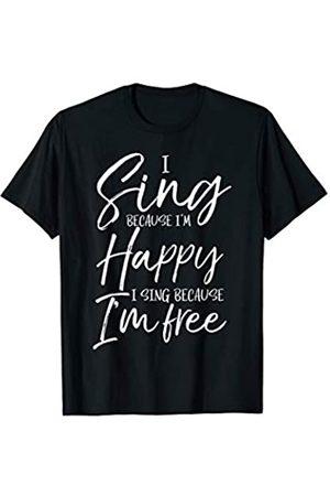 P37 Design Studio Jesus Shirts I Sing Because I'm Happy I Sing Because I'm Free T-Shirt