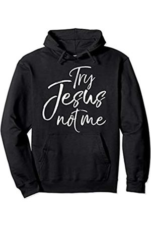 P37 Design Studio Jesus Shirts Funny Christian Saying for Women Cute Try Jesus not Me Pullover Hoodie