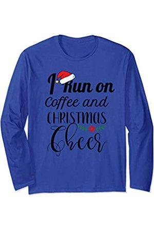 Christmas cheer I Run On Coffee and Christmas Men Women Xmas Long Sleeve T-Shirt