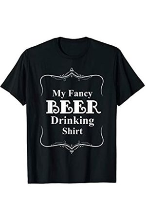 My Shirt Hub My Fancy Beer Drinking Shirt Funny Drinking Beer Party Gift T-Shirt