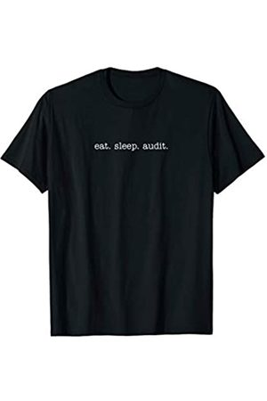 Eat Sleep Swag Eat Sleep Audit T-Shirt