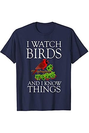 I Watch Birds And I Know Things Shirt Birdwatching I Watch Birds And I Know Things Shirt Birding Birdwatching