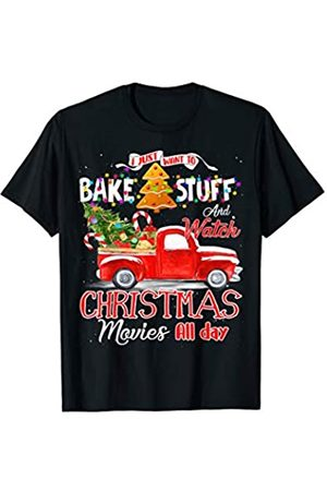 Merry Christmas Bake Stuff lover Gift Shirts I Just Want To Bake Stuff And Watch Christmas Movies All Day