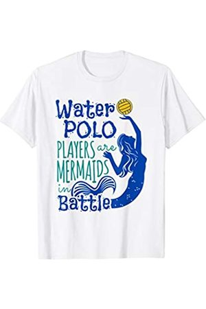 Water Sport Shirts Water Polo Players Are Mermaids in Battle - Cute Water Polo T-Shirt