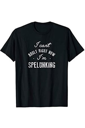 Triple G Mavs Cant Adult Im Spelunking Shirt Funny Cute Gift