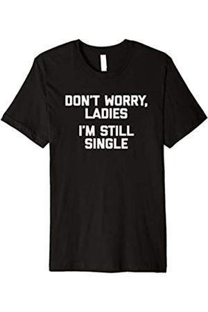 NoiseBotLLC Don't Worry Ladies