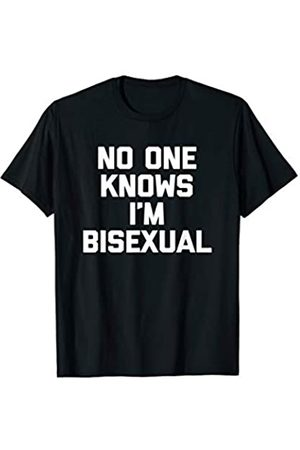 NoiseBotLLC No One Knows I'm Bisexual T-Shirt funny saying sarcastic tee