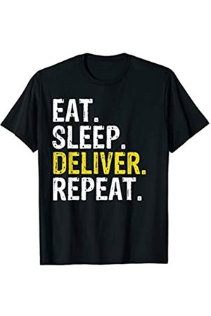 Eat Sleep Deliver Repeat Tee Shirts Eat Sleep Deliver Repeat Gift T-Shirt