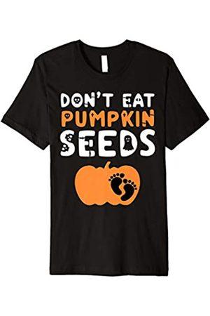 Don't Eat Pumpkin Seeds - Mother Pregnancy Tees Don't Eat Pumpkin Seeds - Mom Halloween Shirt