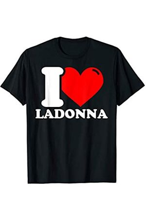 First Name Ladonna Gift Gifts for Ladonna - Funny Given Name T-Shirt
