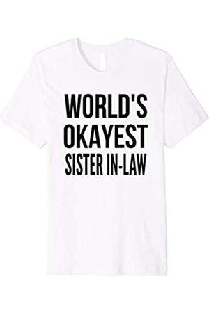 World's Okayest Funny T-Shirt Series World's Okayest Sister In Law Funny Shirt | Christmas Gift