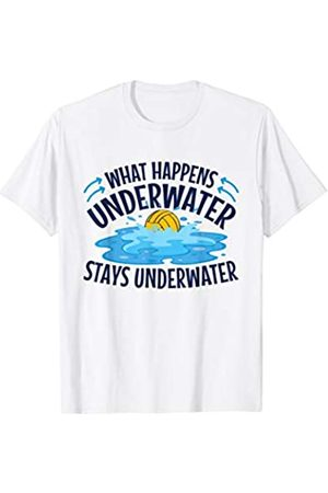 Water Sport Shirts What Happens Underwater Stays Underwater - Funny Water Polo T-Shirt