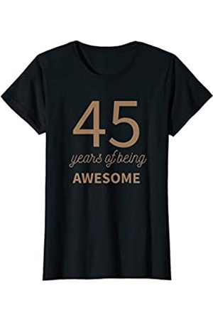 Fun Apparel & Co. Womens 45th Birthday Gift Idea For Her 45 Years Of Being Awesome T-Shirt