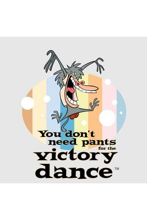 Cartoon Network I Am Weasel You Don't Need Pants For The Victory Dance Women's T-Shirt