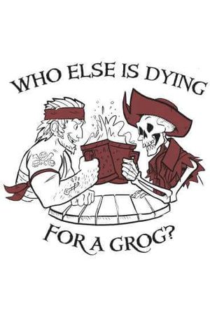 Rare Fashion Sea of Thieves Dying For A Grog T-Shirt