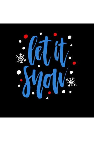 By IWOOT Let it Snow Women's T-Shirt