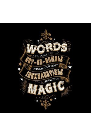 Harry Potter Words Are, In My Not So Humble Opinion Women's T-Shirt