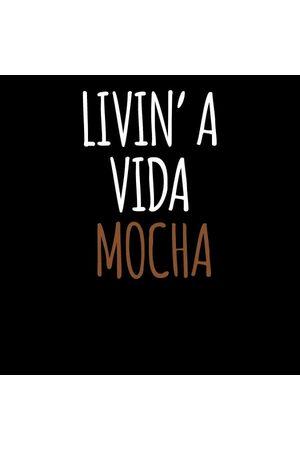 By IWOOT Livin' a Vida Mocha Women's T-Shirt