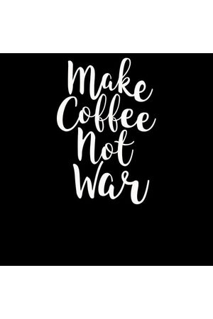 By IWOOT Make Coffee Not War Women's T-Shirt