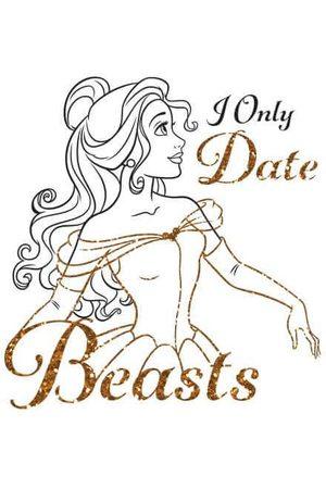 Disney Beauty And The Beast Princess Belle I Only Date Beasts Women's Sweatshirt