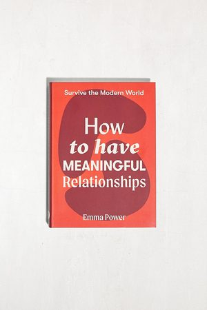 Urban Outfitters How To Have Meaningful Relationships By Emma Power - ALL at